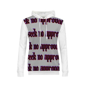 Seek No approval  Women's Hoodie - Tie-Fly