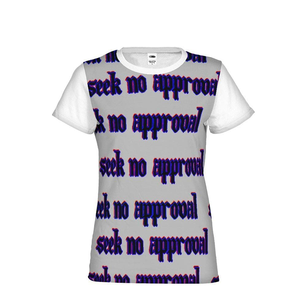 Seek No Approval 2 Women's Tee - Tie-Fly