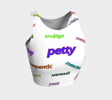 Petty Languages Crop Top, Athletic Crop Top -tie - fly