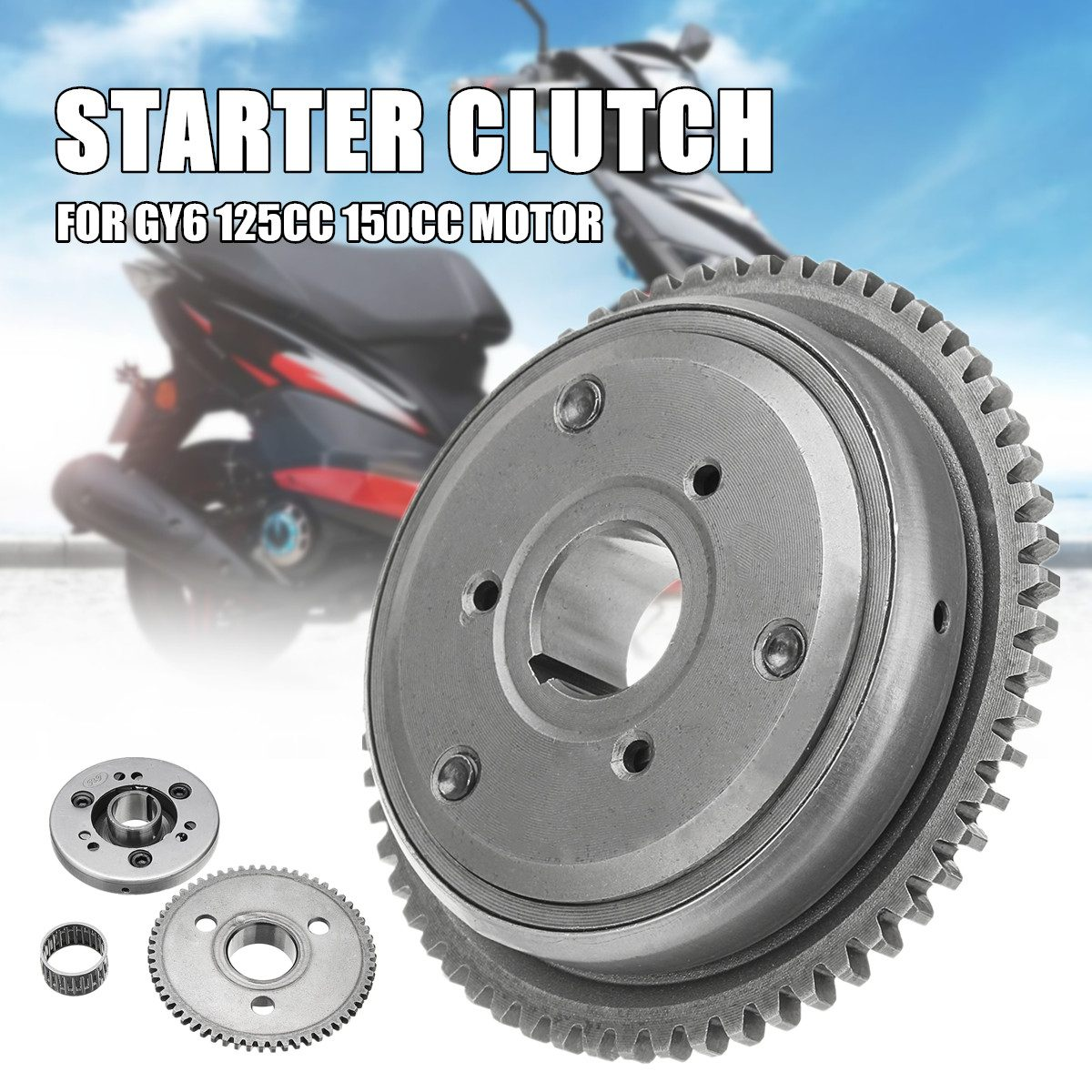 60 Tooth Gear Hight Performance Starter Clutch For Scooter Moped GY6 125cc  150cc Engine Motor Metal Motorcycyle Drive Clutch