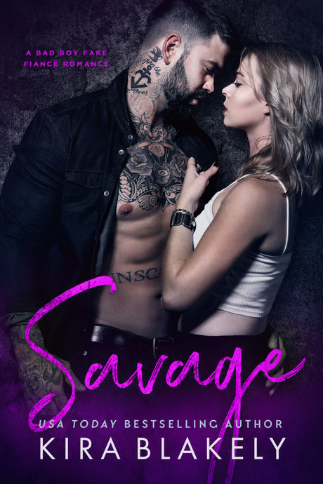Savage (Coming Soon) - Author Kira Blakely