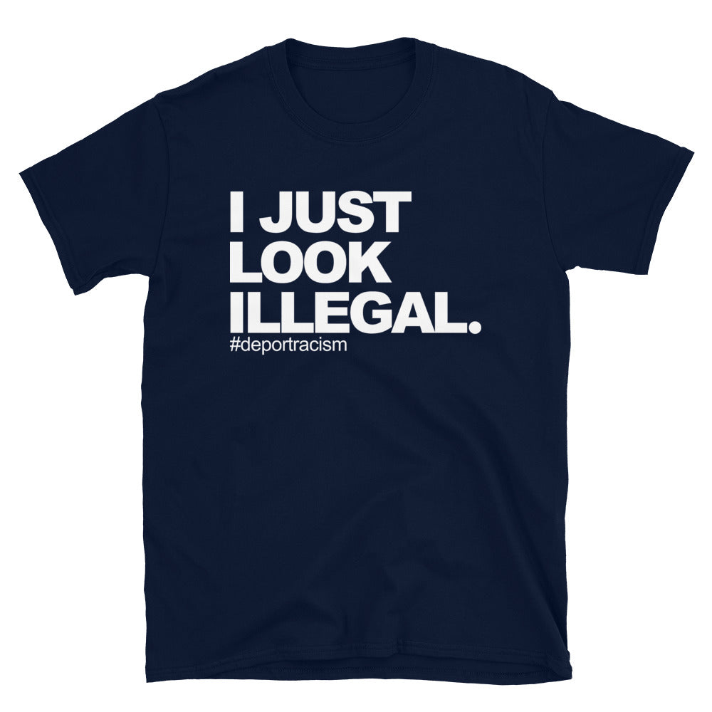 I Just Look Illegal Chingon OG T-Shirt