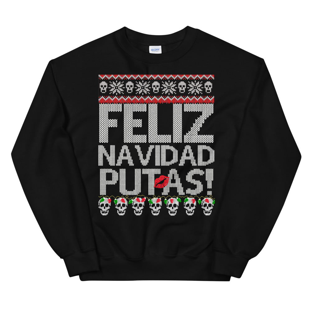 Feliz Navidad Putas! Chingon Ugly Christmas Sweater Cotton Sweatshirt