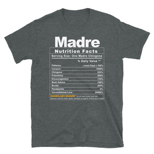 Madre Nutrition Facts Unisex T-Shirt! (ORDER BY APR 27!)