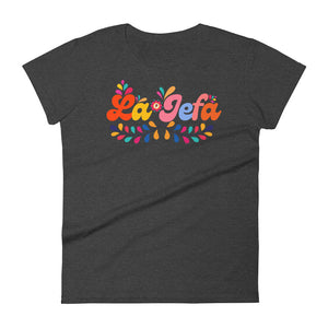 La Jefa Chingona Mother's Day T-Shirt  (ORDER BY APR 27!)
