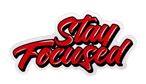 Stay Focused Die Cut Sticker 3x4 in.