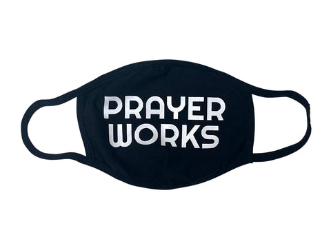 Prayer Works Face Mask