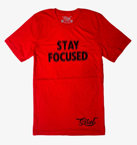 Stay Focused T Shirt - Red