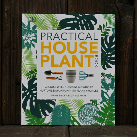 Practical Houseplant Book - by Fran Bailey & Zia Allaway