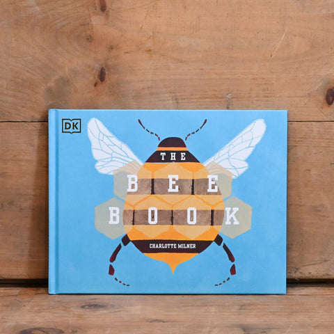The Bee Book - by Charlotte Milner