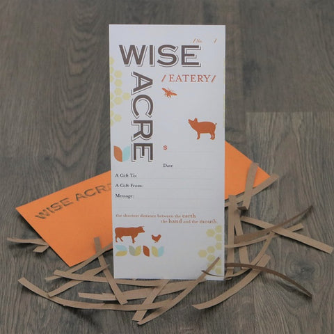Wise Acre Eatery Gift Card - Buy $100 get $20 Gift Card Promo