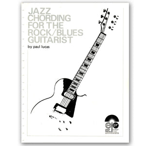 2. Jazz Chording for the Rock / Blues Guitarist