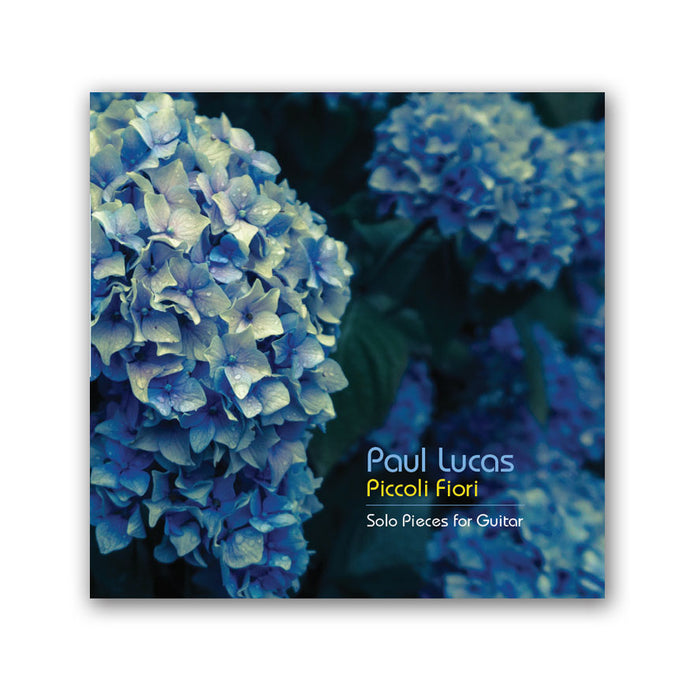 Paul Lucas: Piccoli Fiori - Solo Pieces for Guitar (Digital Download)