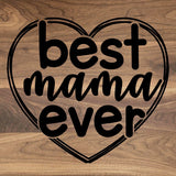 "Best Mama Ever - Engraved Walnut Cutting Board (11"" x 16"") - Hailey Home"