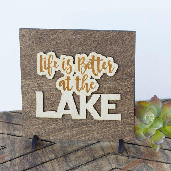 Life is Better At The Lake . Wood Sign - Hailey Home