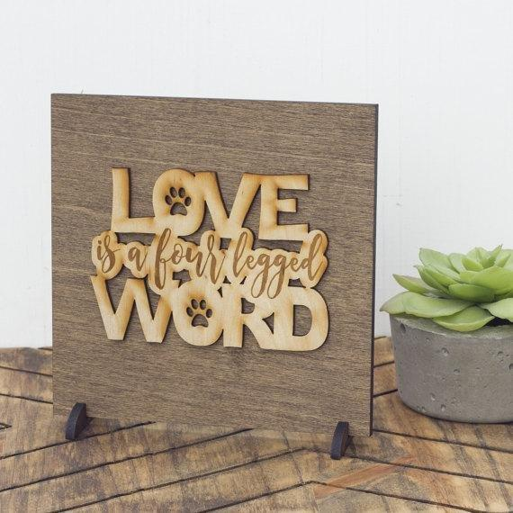 Love Is a Four Legged Word . Wood Sign - Hailey Home