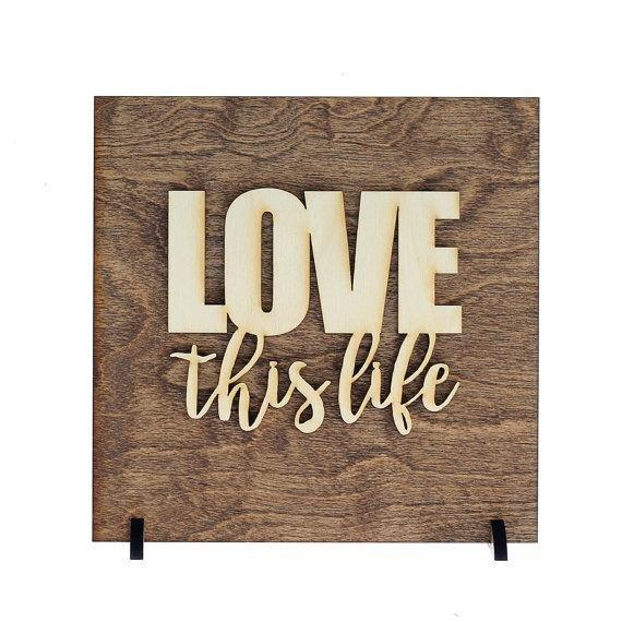 Love This Life . Wood Sign - Hailey Home