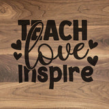 Teach Love Inspire - Walnut Cutting Board