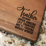 "Teacher Because - Walnut Cutting Board (11"" x 16"") - Hailey Home"