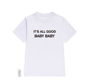New Season Letter Print All Good Baby Tee