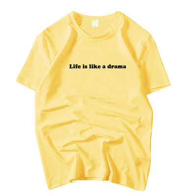 100% Cotton Letter Printing Tee- Life Is Drama
