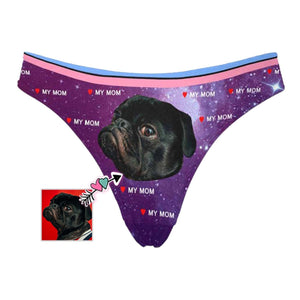 Custom Face Dog Love My Mom Women's Classic Thong