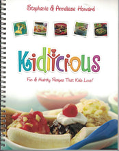 Load image into Gallery viewer, Kidlicious: Fun & Healthy Recipes That Kids Love