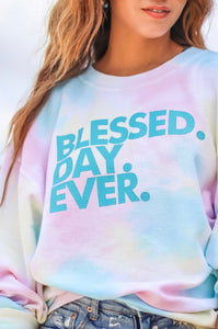 Blessed. Day. Ever. Corded Sweatshirt!