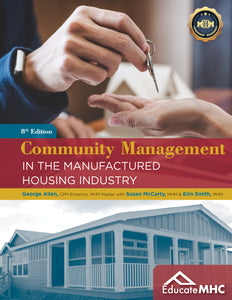 COMMUNITY MANAGEMENT IN THE MANUFACTURED HOUSING INDUSTRY (PDF download)