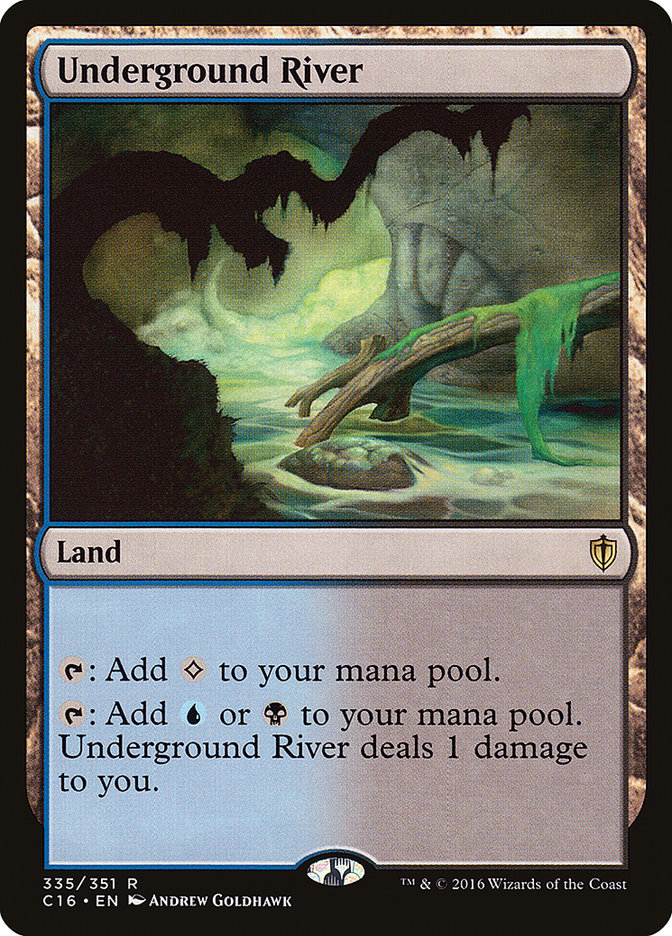 Underground River - Commander 2016