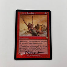 Load image into Gallery viewer, Tectonic Instability - [FOIL. Signed by Rob Alexander] Invasion