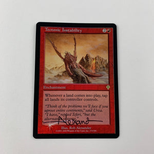 Tectonic Instability - [FOIL. Signed by Rob Alexander] Invasion