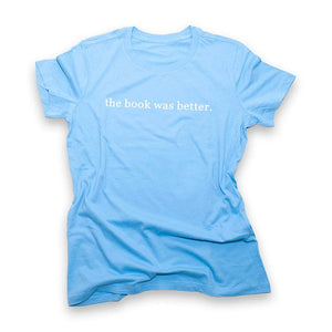 SALE - The Book Was Better - Ocean Blue - Women