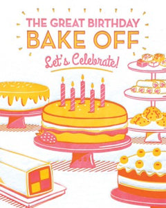 Great Birthday Bake Off Greeting Card
