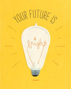 Future is Bright Greeting Card