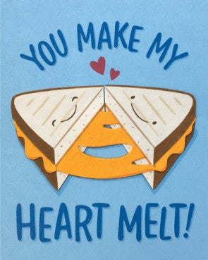 Grilled Cheese Love (You Make My Heart Melt) Greeting Card