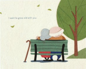 Grow Old With You Greeting Card