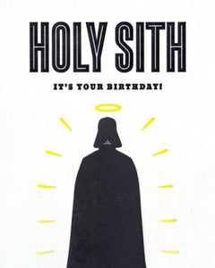 Holy Sith Birthday Greeting Card