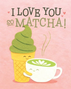 Matcha Love Greeting Card