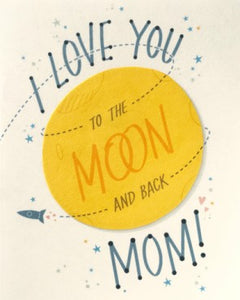 Moon and Back Mom Greeting Card