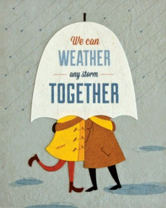 Weather Any Storm Greeting Card