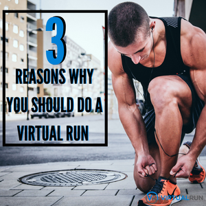 3 REASONS WHY YOU SHOULD DO A VIRTUAL RUN IN 2020