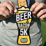 "Beer & Bacon 5K Bottle Opener Medal - Limited Edition [6"" Medal]"
