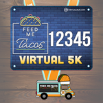 Taco truck finisher medal and feed me tacos runner bib for virtual run for national taco day