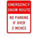 "18""x 24"" EMERGENCY SNOW ROUTE NO PARKING IF OVER 2 INCHES Reflective sign"