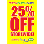 """Toys Toys Toys 25% OFF Storewide"" Signs for Learning Express - AdVision Signs"