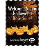 """Welcome to our Halloween Boo-tique"" Signs for Learning Express"