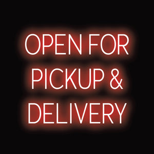 """OPEN FOR PICKUP & DELIVERY"" LED ""Neon"" by SpellBrite 