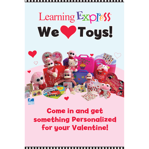 """We Heart Toys"" Valentine's Day Signs for Learning Express 