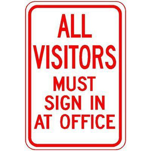 "12""x18"" ALL VISITORS MUST SIGN IN AT OFFICE Reflective white sign"